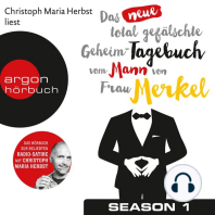 Das neue total gefälschte Geheim-Tagebuch vom Mann von Frau Merkel (Ungekürzte Lesung)