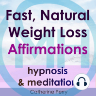 Fast, Natural Weight Loss Affirmations: Hypnosis & Meditation