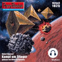 """Perry Rhodan 1825: Kampf um Trieger: Perry Rhodan-Zyklus """"Die Tolkander"""""""