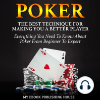Poker: The Best Techniques for Making You a Better Player