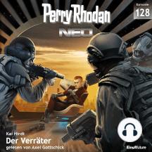 Perry Rhodan Neo 128: Der Verräter: Staffel: Arkons Ende 8 von 10