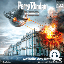 Perry Rhodan Neo 132: Melodie des Untergangs