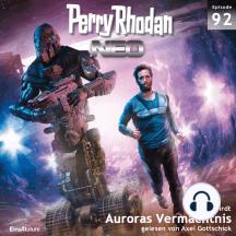 Perry Rhodan Neo 92: Auroras Vermächtnis: Die Zukunft beginnt von vorn