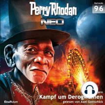 Perry Rhodan Neo 96: Kampf um Derogwanien: Die Zukunft beginnt von vorn