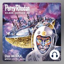 """Perry Rhodan Silber Edition 92: Das Modul: Perry Rhodan-Zyklus """"Aphilie"""""""