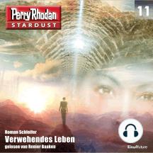 Stardust 11: Verwehendes Leben: Perry Rhodan Miniserie
