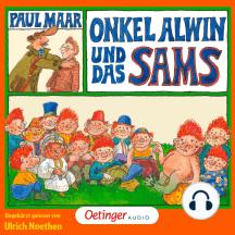 Onkel Alwin und das Sams: Ungekürzte Lesung