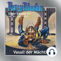 Perry Rhodan Silber Edition 51