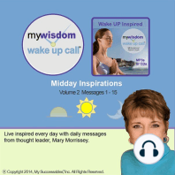 My Wisdom Wake UP Call® - Daily Inspirations - Volume 2: Get a Boost of Inspiration - Whenever and Whereever You Need It!