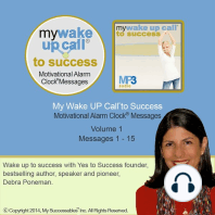 My Wake UP Call® to Success - Morning Motivating Messages – Volume 1: Start Your Day Set for Success!
