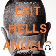 Exit Hells Angels (uforkortet)