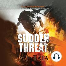 Sudden Threat: A Thriller