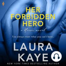 Her Forbidden Hero: a Heroes novel