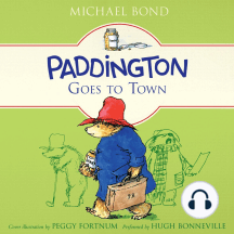 Paddington Goes to Town: Paddington, Book 8