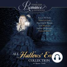 All Hallows' Eve: Six Romance Novellas