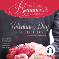 Valentine's Day Collection: Six Romance Novellas