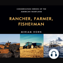 Rancher, Farmer, Fisherman: Conservation Heroes of the American Heartland