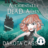 Accidentally Dead, Again
