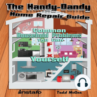 The Handy-Dandy Home Repair Guide: Common Household Problems You Can Fix Yourself