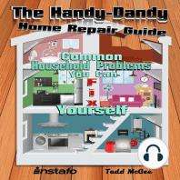 The Handy-Dandy Home Repair Guide