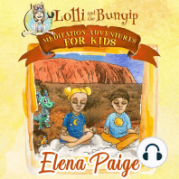 Lolli and the Bunyip: Meditation Adventures for Kids, Book 5