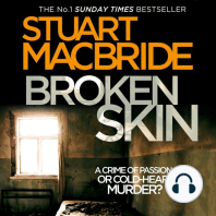Broken Skin: A Crime Of Passion .. Or Cold-Hearted Murder?