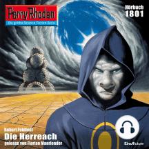 """Perry Rhodan 1801: Die Herreach: Perry Rhodan-Zyklus """"Die Tolkander"""""""