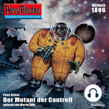 """Perry Rhodan 1806: Der Mutant von Cantrell: Perry Rhodan-Zyklus """"Die Tolkander"""""""