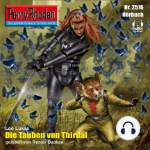 """Perry Rhodan 2516: Die Tauben von Thirdal: Perry Rhodan-Zyklus """"Stardust"""""""