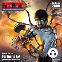 "Perry Rhodan 2690: Der fünfte Akt: Perry Rhodan-Zyklus ""Neuroversum"""