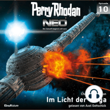 Perry Rhodan Neo 10: Im Licht der Wega: Die Zukunft beginnt von vorn