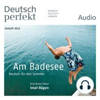 Deutsch lernen Audio - Am Badesee