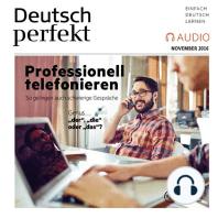 Deutsch lernen Audio - Professionell telefonieren