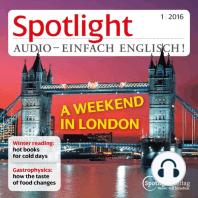 Englisch lernen Audio - Ein Wochenende in London