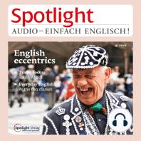 Englisch lernen Audio - Englische Exzentriker