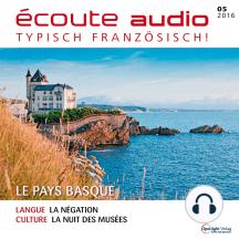Französisch lernen Audio - Das Baskenland: écoute audio 05/16 - Le pays basque