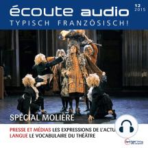 Französisch lernen Audio - Molière Special: écoute audio 12/15 - Spécial Molière