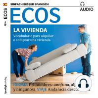 Spanisch lernen Audio - Die eigene Wohnung