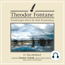 Wanderungen durch die Mark Brandenburg (23): Das Oderbruch