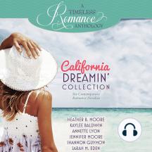 California Dreamin' Collection: Six Contemporary Romance Novellas
