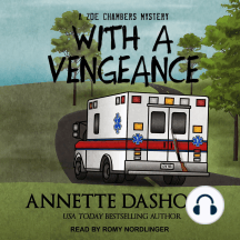 With a Vengeance: A Zoe Chambers Mystery