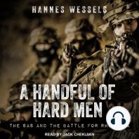 A Handful of Hard Men