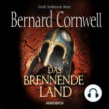 Das brennende Land - Wikinger-Saga, Band 5 (Gekürzt)
