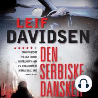 Den serbiske dansker (uforkortet)