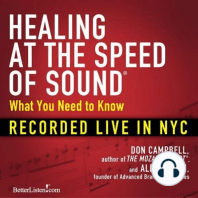 Healing at the Speed of Sound: What You Need to Know: Recorded Live in NYC