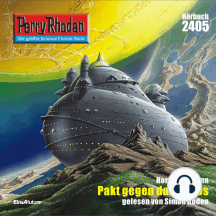 """Perry Rhodan 2405: Pakt gegen das Chaos: Perry Rhodan-Zyklus """"Negasphäre"""""""