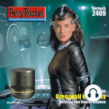 """Perry Rhodan 2409: Grenzwall Hangay: Perry Rhodan-Zyklus """"Negasphäre"""""""