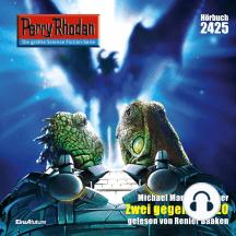 """Perry Rhodan 2425: Zwei gegen Intazo: Perry Rhodan-Zyklus """"Negasphäre"""""""