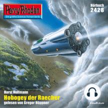 "Perry Rhodan 2428: Hobogey der Raecher: Perry Rhodan-Zyklus ""Negasphäre"""