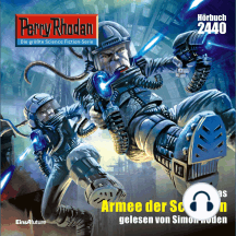 """Perry Rhodan 2440: Armee der Schatten: Perry Rhodan-Zyklus """"Negasphäre"""""""